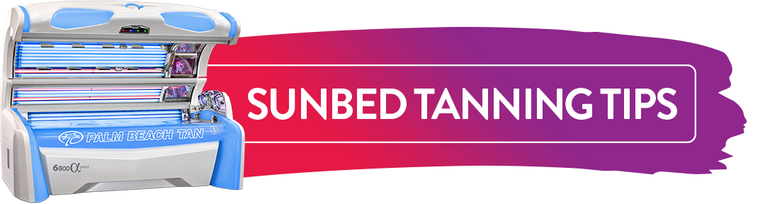 Sunbed Tanning Tips